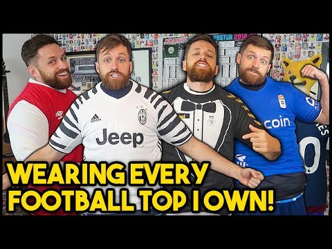 THE 'WEARING ALL MY FOOTBALL KITS' CHALLENGE!