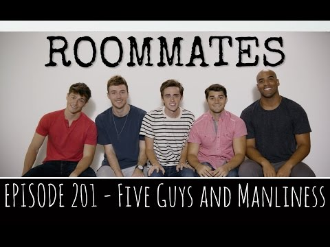 Roommates – Season 2, Episode 1 – Five Guys and Manliness