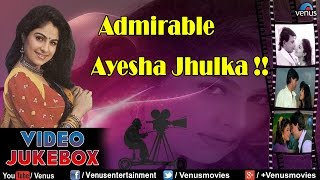Admirable Ayesha Jhulka : Bollywood Romantic Songs || Video Jukebox
