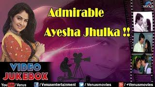 Admirable Ayesha Jhulka : Bollywood Romantic Songs , Video Jukebox
