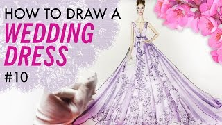 HOW TO DRAW A WEDDING DRESS #10 | Fashion Drawing