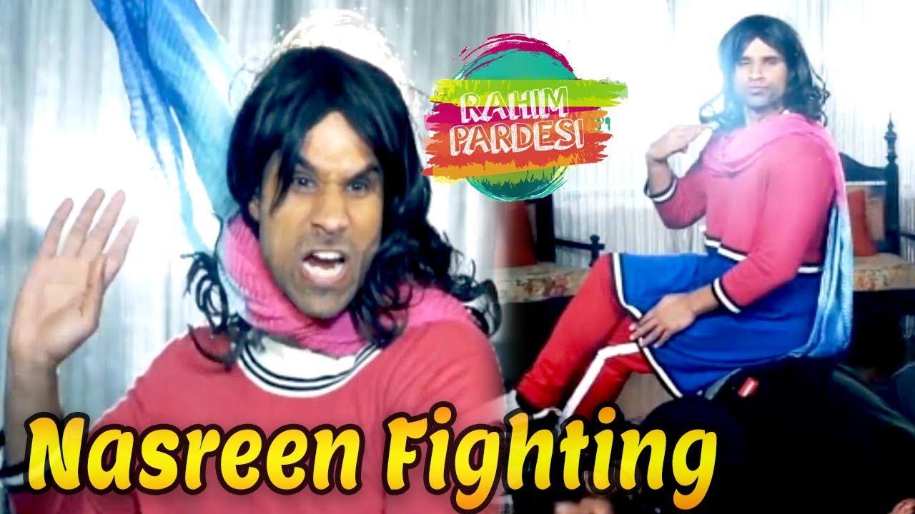 Nasreen Fighting | Nasreen | Rahim Pardesi