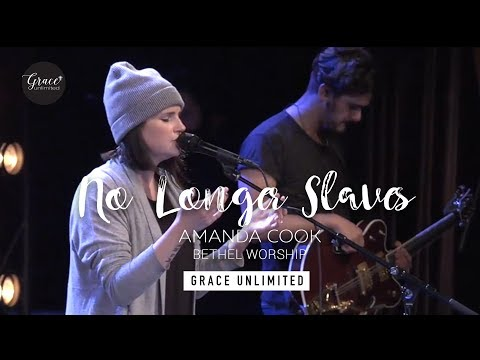 No Longer Slaves - Amanda Cook - Bethel