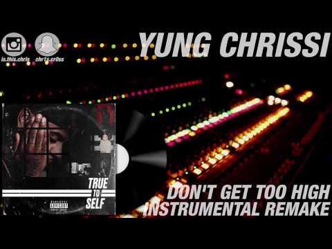Bryson Tiller - Don't Get Too High (Instrumental Remake)