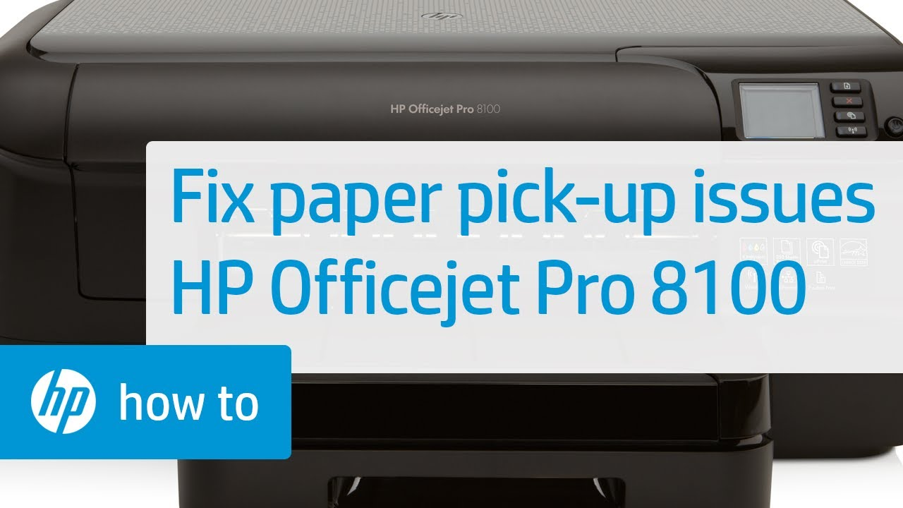 Fixing Your Officejet Pro 8100 Printer When It Doesn't Pick Up Paper | HP  OfficeJet | HP