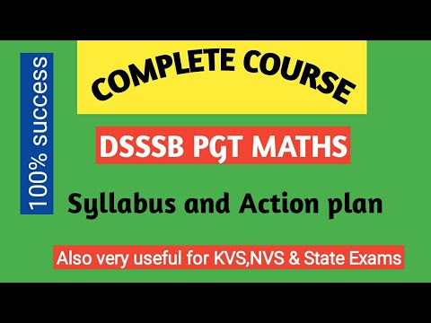 DSSSB PGT /TGT Mathematics Syllabus and Action plan/By Amitabh sir