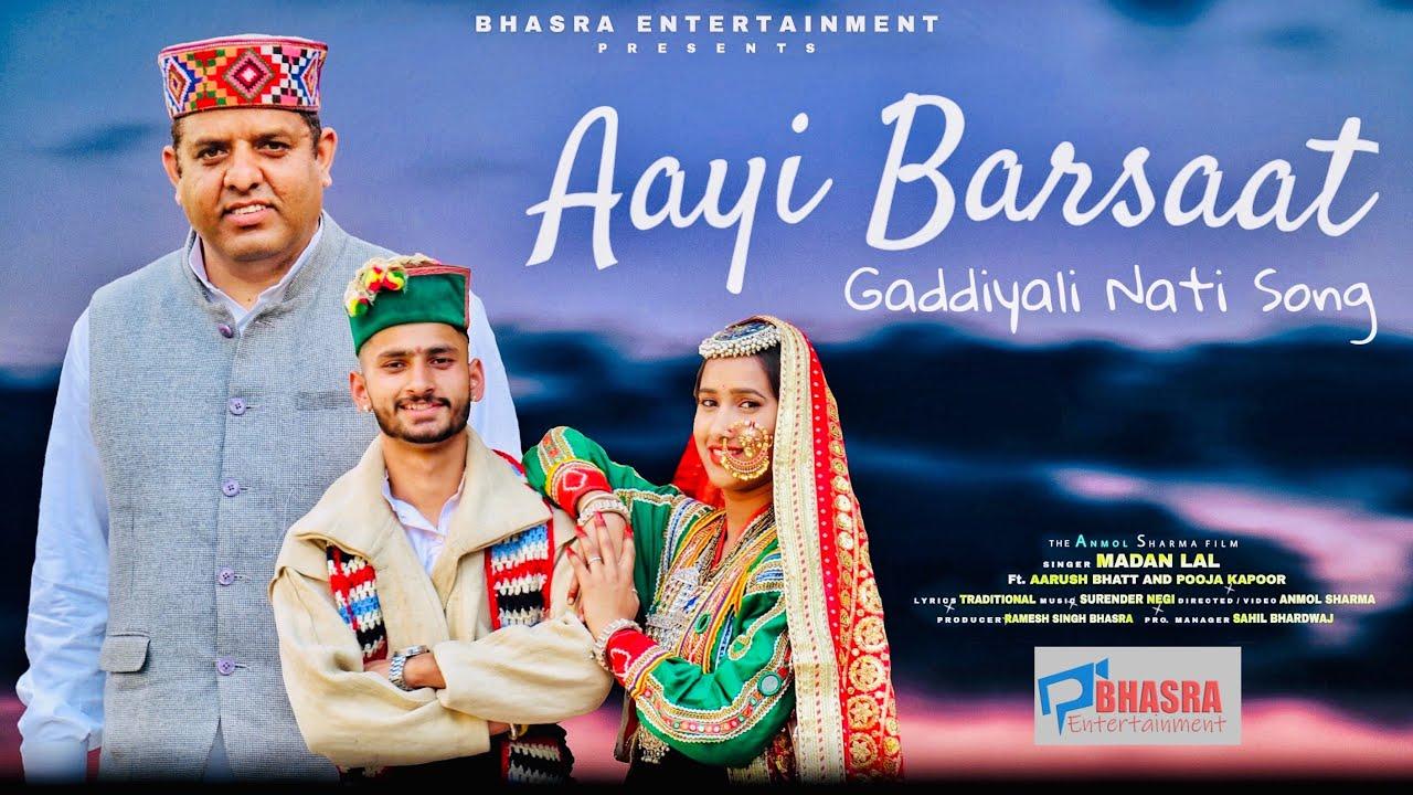Download Aayi Barsaat || Madan Lal || Gaddiyali Nati || Latest Himachali song 2021