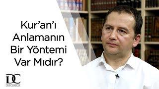 Kur'an'ı Anlamanın Bir Yöntemi Var Mıdır? | Dr. Fatih Orum