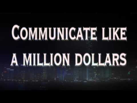 How to Communicate Like a Million Dollars