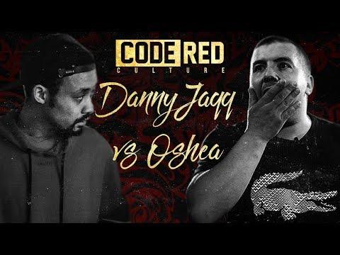 Code Red   DANNY JAQQ VS OSHEA   Rap Battle