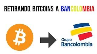 como retirar Bitcoins a Bancolombia por medio de transferencia bancaria internacional