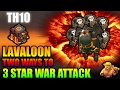 Gambar cover TH10 LAVALOON 3 STAR WAR ATTACK | TWO WAYS TO 3 STAR TH10 WITH LAVALOON/LAVALOONION | Clash of Clans