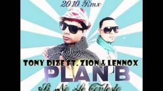 Tony Dize & Plan B ft. Dj Nait & Dj Lukas - Si No Le Contesto - (Octubre 2010 Rmx)