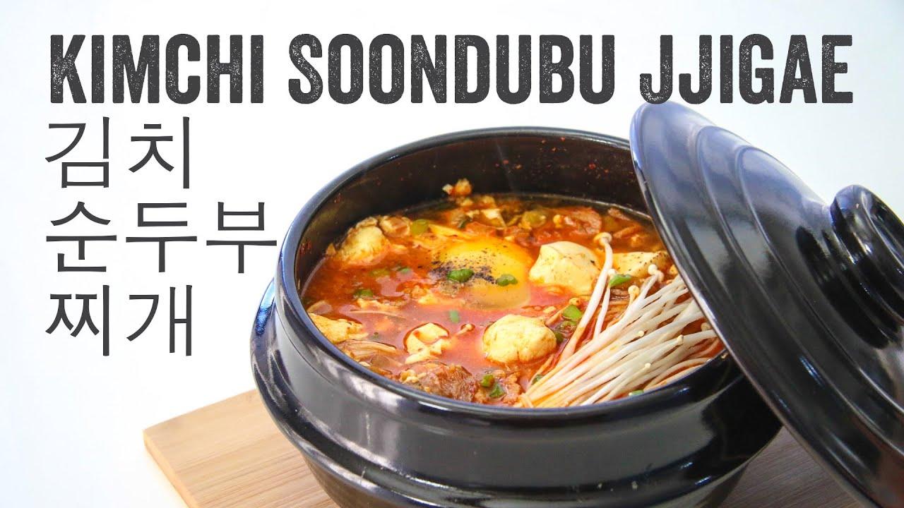 Kimchi Soondubu Jjigae (Kimchi Soft Tofu Stew: 김치순두부찌개 ...