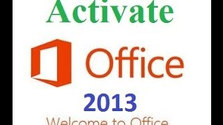 Como activar Office 2013 bien explicado