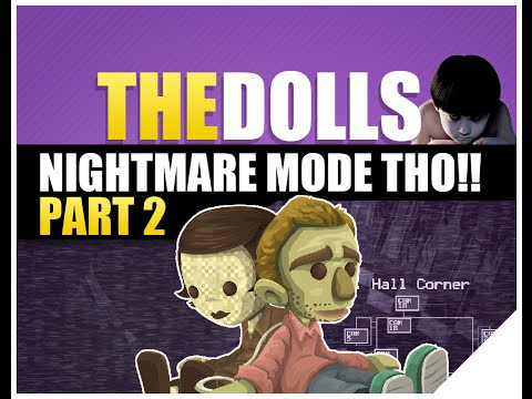 FNAF (Five Night's At Freddy's) Fan Made Game | The Dolls Gameplay 2 | Nightmare Mode