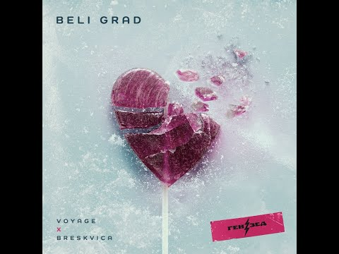 Voyage x Breskvica - Beli Grad (Official Video) Prod. by Andre