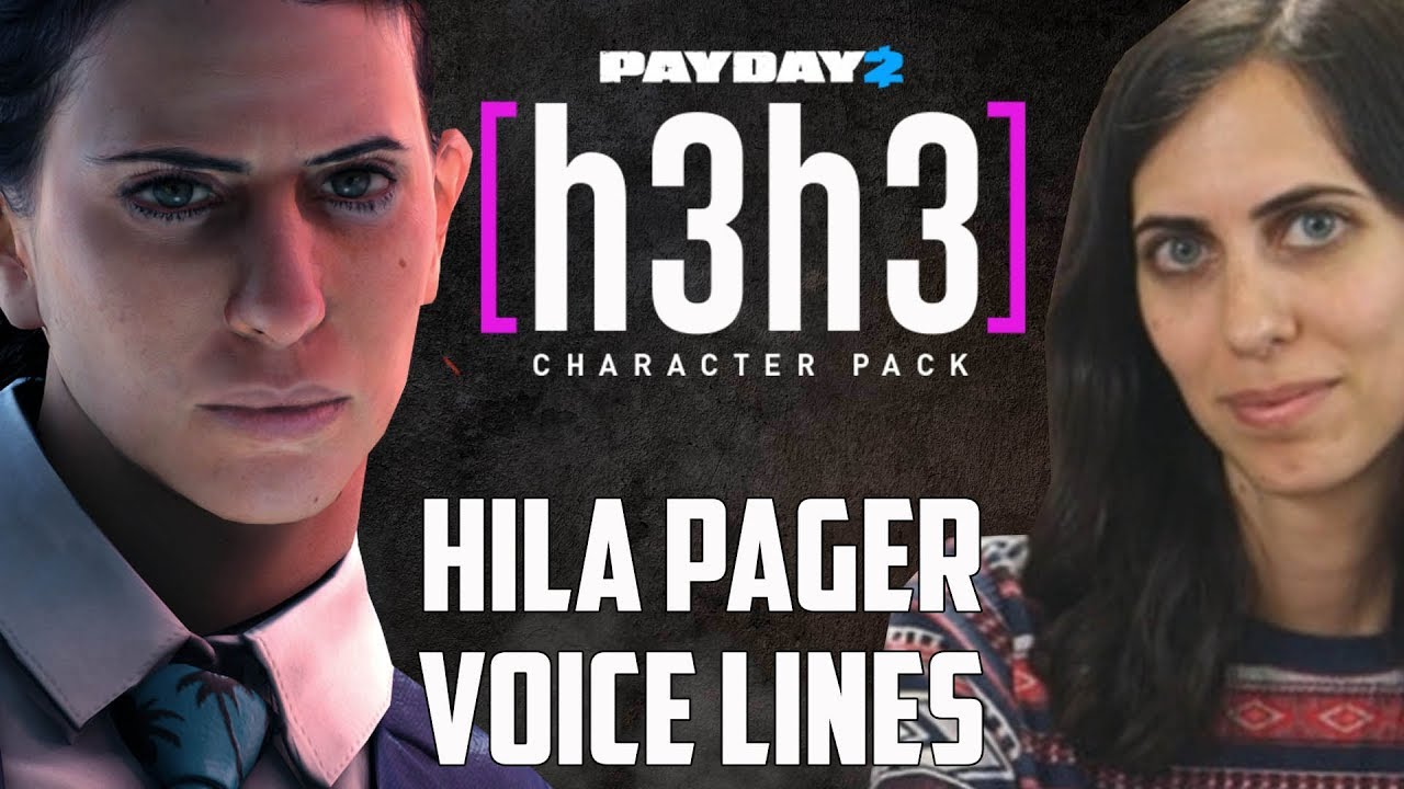 Payday 2 Hila Klein Pager Voice Lines H3h3 Character Pack