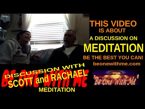 Best Meditation Practice - Discussion with Scott and Rachael