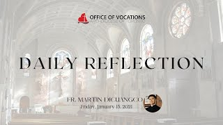 Daily reflection with Fr. Martin Dicuangco - Friday, January 15, 2021
