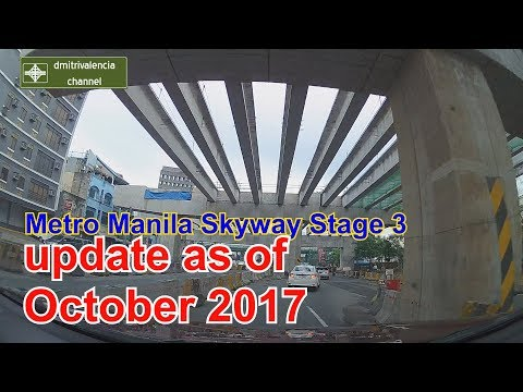 Metro Manila Skyway Stage 3 update as of October 2017