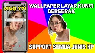 Tutorial Pasang Wallpaper Video Viral Tiktok Di HP VIVO Y71   BISA SEMUA JENIS HP !!