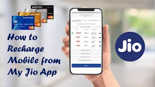 How to Recharge Mobile from My Jio App from Debit/ATM Card 2020