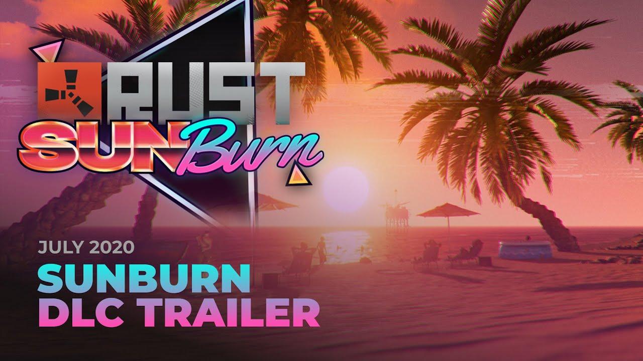 Rust - Sunburn DLC