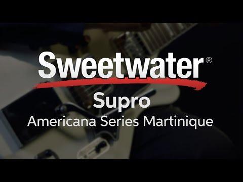 Supro Americana Series Martinique Electric Guitar Demo
