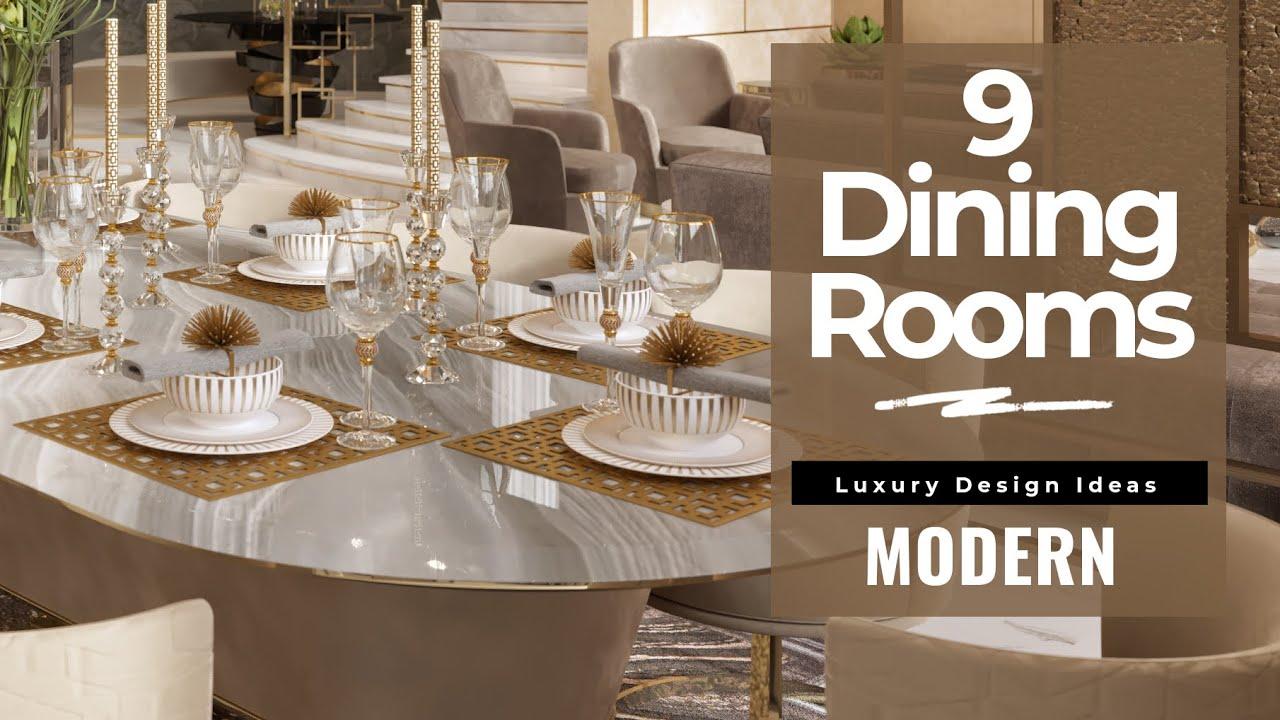 9 Modern Dining Room Design Decorating Ideas Luxury Modern Villa House Interior Design Youtube