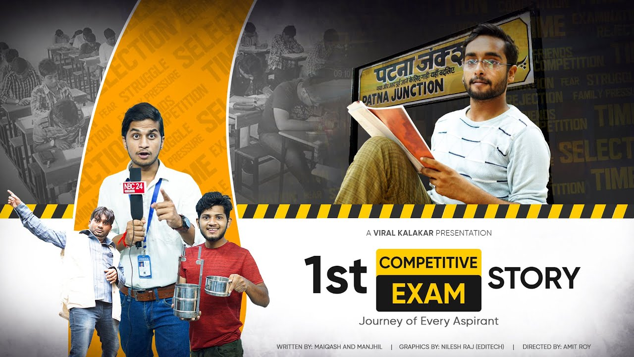 First Competitive Exam   Journey of every aspirant   Viral Kalakar