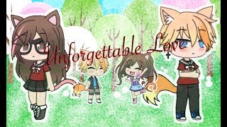 Unforgettable Love | Gacha Life Mini Movie