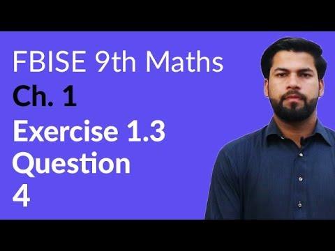 9th Class Maths FBISE, Ch 1 - Exercise 1.3 Question no 4 - 9th Maths Federal Board