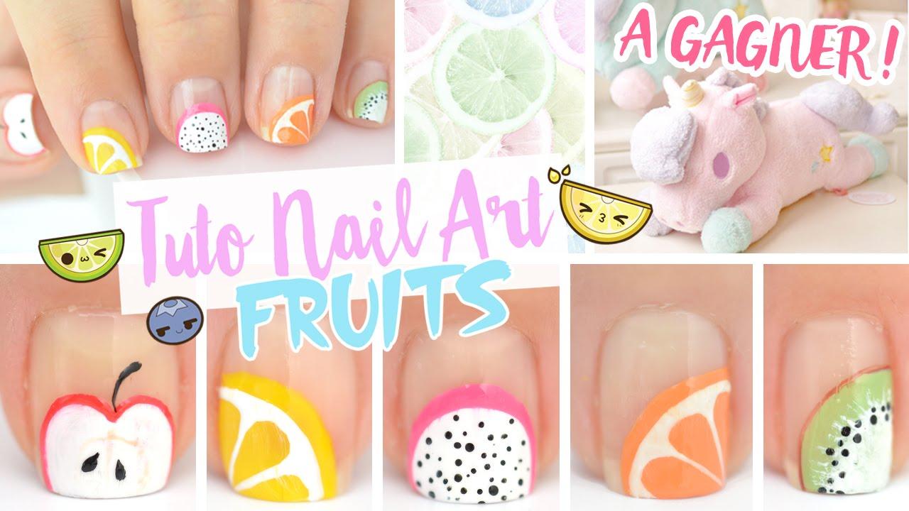 NAIL ART FRUIT ? +CONCOURS 300 000 ABONNES - YouTube