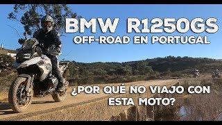 ¿Por qué no viajo con la R1250GS? | OFF-ROAD en Portugal | Motovlog #7