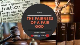 The Fairness of a Fair God