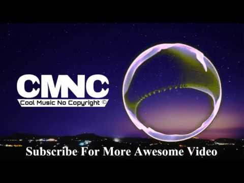 YouTube Free Music   No Copyright Sound   Cool Music No Copyright   Free Background Music   CMNC
