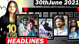 Top 10 Big News of Bollywood  30th June2021  Mandira Bedi, Akshay Kumar, SRK