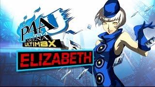 Persona 4 Arena Ultimax: Elizabeth