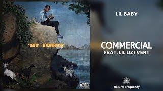 Lil Baby - Commercial feat. Lil Uzi Vert (432Hz)