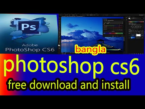 Photoshop Cs6 Free Download Full Version Bangla Tutorial 2019 | How To Download Adobe Photoshop