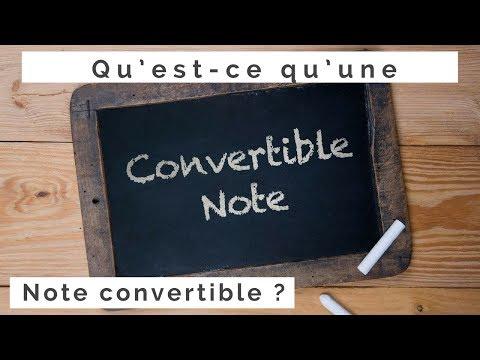 Qu'est-ce qu'une Note convertible ?