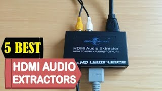 5 Best HDMI Audio Extractors 2018 | Best HDMI Audio Extractors Reviews | Top 5 HDMI Audio Extractors