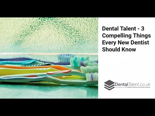 🆕3 Compelling Things Every New Dentist Should Know 👉 Dental Career 2020 Video