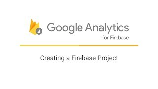 Creating a Firebase Project