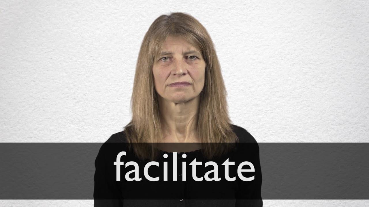 Facilitate Definition und Bedeutung  Collins Wörterbuch