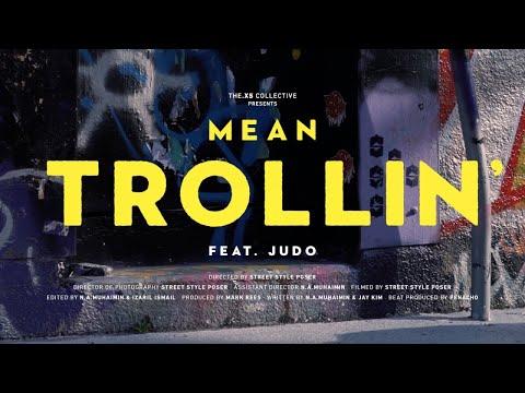 Mean - Trollin' (feat. Judo)