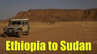 Tense times driving from Ethiopia to Sudan