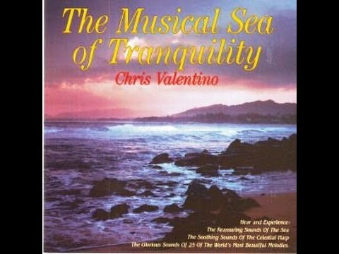THE MUSICAL SEA OF TRANQUILITY - Chris Valentino (1995)