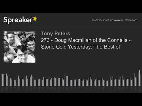 276 - Doug Macmillan of the Connells - Stone Cold Yesterday: The Best of